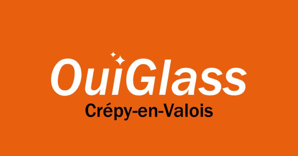 OuiGlass Crepy en Valois